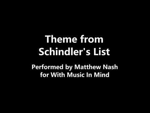 Theme from Schindler's List (performed by Matthew)