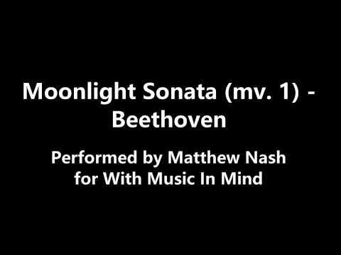 Moonlight Sonata Mv. 1 (performed by Matthew)